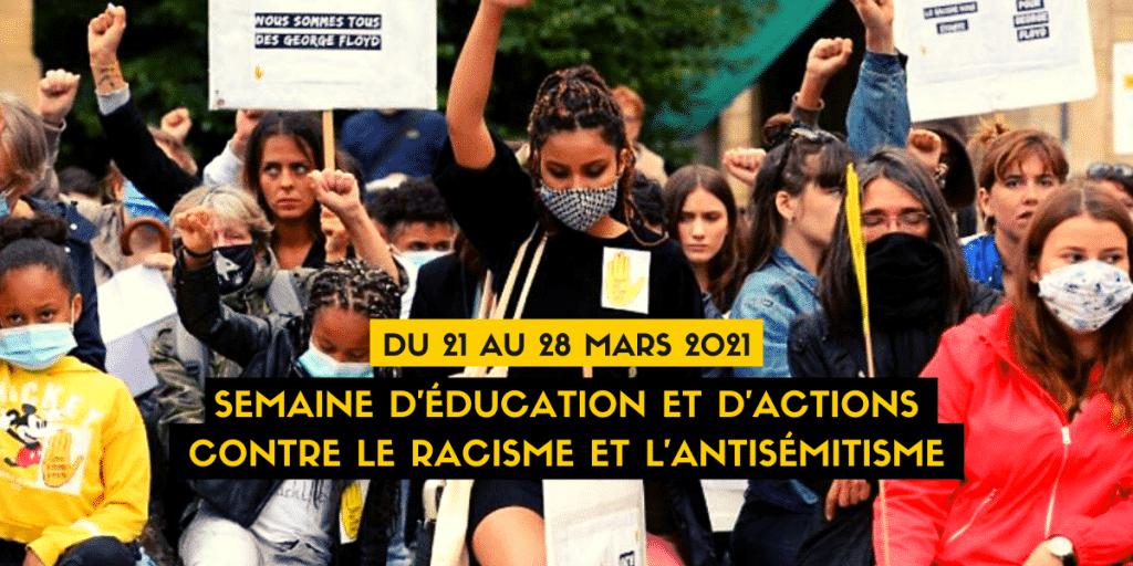 Semaine d'Education et d'Actions contre le racisme et l'Antisémitisme 2021 – SOS Racisme X Activités Éducatives